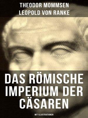 cover image of Das Römische Imperium der Cäsaren (Mit Illustrationen)