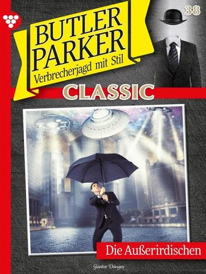 cover image of Butler Parker Classic 38 – Kriminalroman