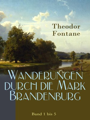 cover image of Wanderungen durch die Mark Brandenburg