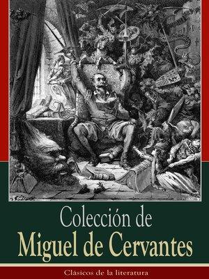 cover image of Colección de Miguel de Cervantes