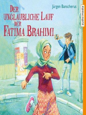 cover image of Der unglaubliche Lauf der Fatima Brahimi