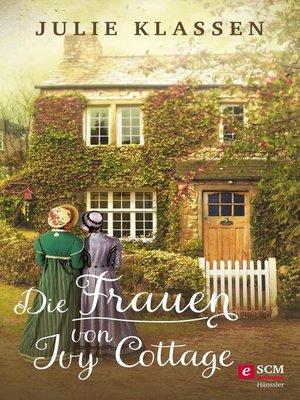 cover image of Die Frauen von Ivy Cottage