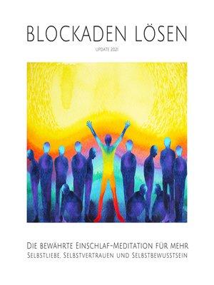 cover image of Blockaden lösen (Update 2021)