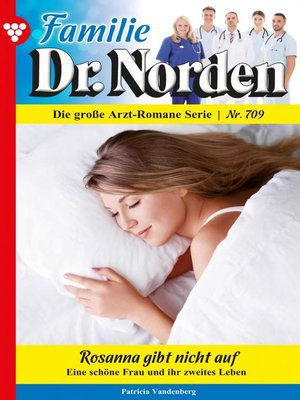 cover image of Familie Dr. Norden 709 – Arztroman
