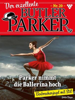 cover image of Der exzellente Butler Parker 20 – Kriminalroman