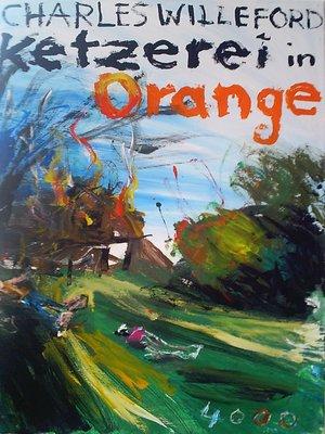 cover image of Ketzerei in Orange