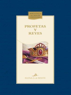 cover image of Profetas y reyes