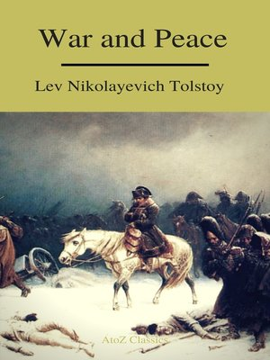 cover image of War and Peace (Complete Version,Best Navigation, Free AudioBook) (A to Z Classics)