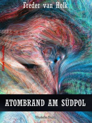 cover image of Atombrand am Südpol