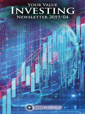 cover image of 2019 04 Your Value Investing Newsletter by Quant Investing / Dein Aktien Newsletter / Your Stock Investing Newsletter