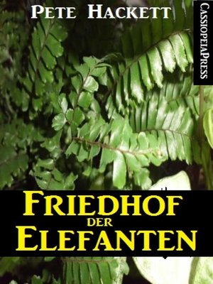 cover image of Friedhof der Elefanten