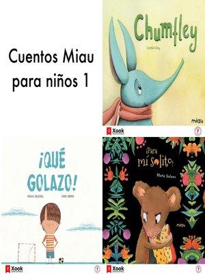 cover image of Cuentos Miau para niños 1