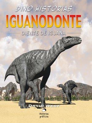 cover image of Iguanodonte. Diente de iguana