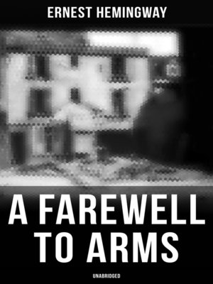 cover image of A Farewell to Arms (Unabridged)