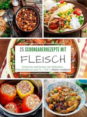 cover image of 25 Schongarerrezepte mit Fleisch--Teil 1