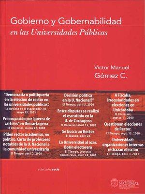 cover image of Gobierno y gobernabilidad en las universidades públicas