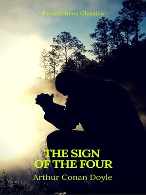 cover image of The Sign of the Four (Best Navigation, Active TOC) (Prometheus Classics)