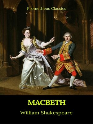 cover image of Macbeth (Best Navigation, Active TOC)(Prometheus Classics)