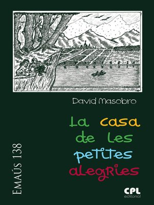 cover image of La casa de les petites alegries