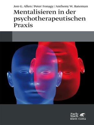 cover image of Mentalisieren in der psychotherapeutischen Praxis