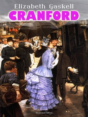 cover image of CRANFORD (Illustrated Edition)