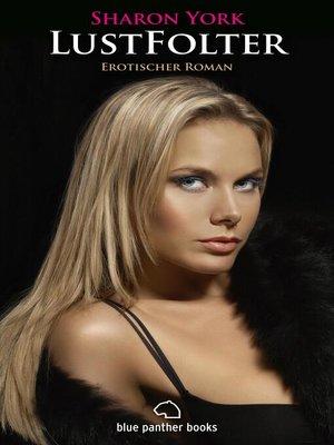 cover image of LustFolter / Erotischer Roman