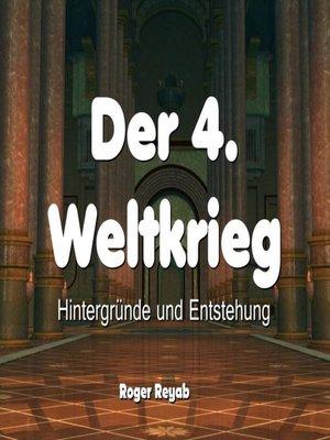 cover image of Der 4. Weltkrieg