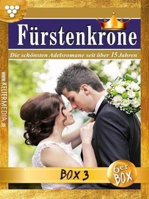 cover image of Fürstenkrone Jubiläumsbox 3 – Adelsroman
