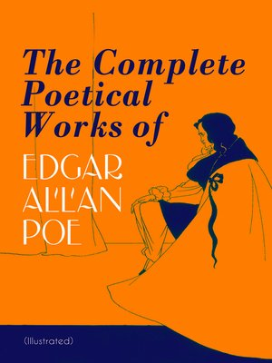 cover image of The Complete Poetical Works of Edgar Allan Poe (Illustrated)