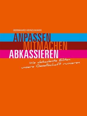 cover image of Anpassen, mitmachen, abkassieren