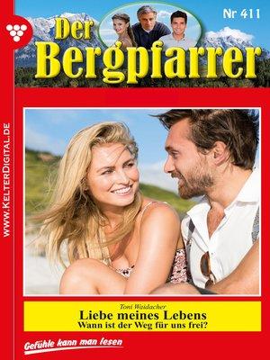 cover image of Der Bergpfarrer 411 – Heimatroman