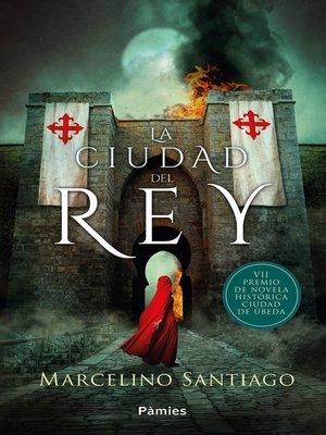 cover image of La ciudad del rey
