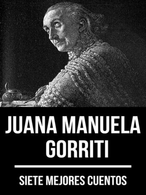 cover image of 7 mejores cuentos de Juana Manuela Gorriti