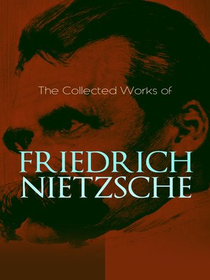 cover image of The Collected Works of Friedrich Nietzsche