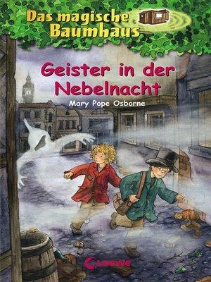 cover image of Das magische Baumhaus 42--Geister in der Nebelnacht
