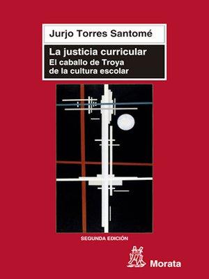 cover image of La justicia curricular