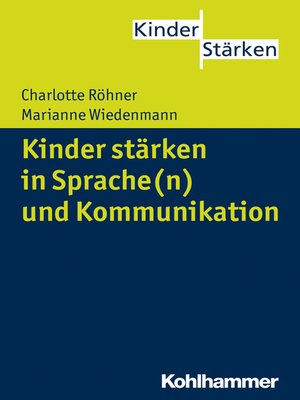 cover image of Kinder stärken in Sprache(n) und Kommunikation