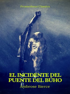cover image of El incidente del Puente del Búho (Prometheus Classics)