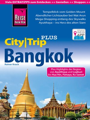 cover image of Reise Know-How CityTrip PLUS Bangkok mit Umgebung und Küstenregion