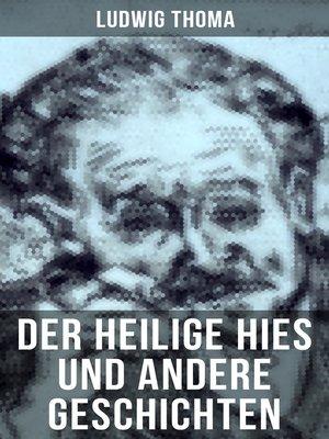 cover image of Der heilige Hies und andere Geschichten