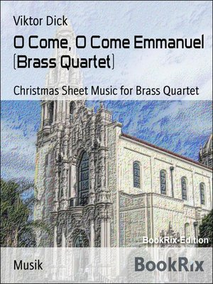 cover image of O Come, O Come Emmanuel (Brass Quartet)