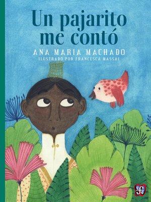 cover image of Un pajarito me contó