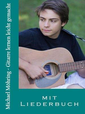 cover image of Gitarre lernen leicht gemacht