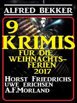 cover image of 9 Krimis für die Weihnachtsferien 2017