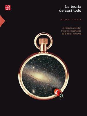 cover image of La teoría de casi todo