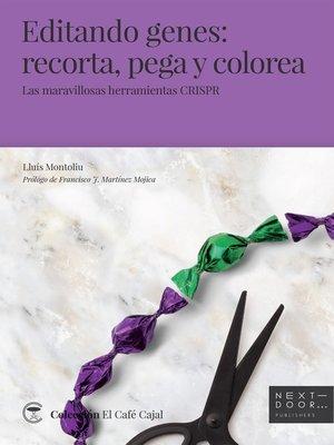 cover image of Editando genes
