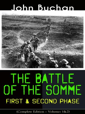 cover image of THE BATTLE OF THE SOMME – First & Second Phase (Complete Edition – Volumes 1&2)