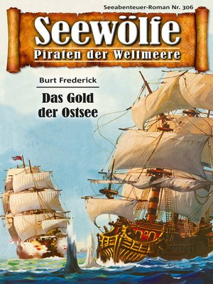 cover image of Seewölfe--Piraten der Weltmeere 306