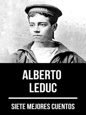 cover image of 7 mejores cuentos de Alberto Leduc