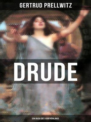 cover image of DRUDE--Ein Buch des Vorfrühlings